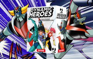 Dynamic Heroes: il crossover di Go Nagai (e Kazuhiro Ochi) in un box da collezione firmato J-POP Manga